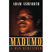 Madumo, a Man Bewitched