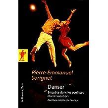 Danser - N° 367: Enquête dans les coulisses d'une vocation