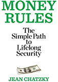 Money Rules:The Simple Path to Lifelong Security