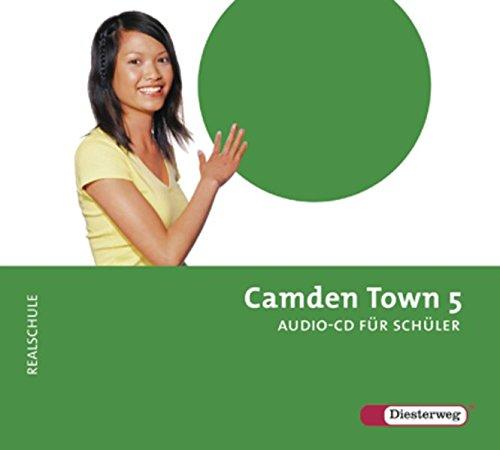 Camden Town - Unterrichtswerk für Realschulen und verwandte Schulformen: Audio-CD 5 für Schüler