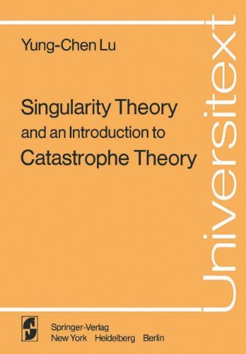 Singularity Theory and an Introduction to Catastrophe Theory Y. C. Lu