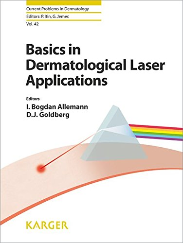 Dermatological Therapy (42: Basics in Dermatological Laser Applications (Current Problems in Dermatology, Vol. 42))