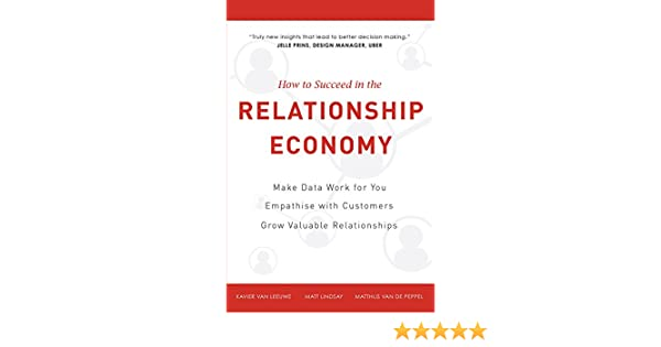 Service Economy Makes Work For >> Amazon Com How To Succeed In The Relationship Economy Make Data