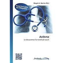 Asthme: La découverte d'un éventuel vaccin