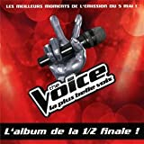 The Voice : La Plus Belle Voix /Vol.5- L'Album de la 1/2 Finale - Prime du 5 Mai