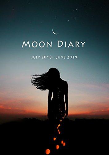 [D0wnl0ad] Moon Diary 2018-2019: Sacred Cycle Calendar [P.D.F]