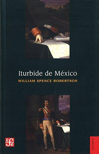 Descargar Libro Itubide De México William Spence Robertson