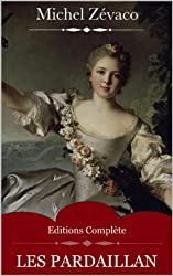 Les Pardaillan (Intégrale les 10 Volumes) de Michel Zévaco