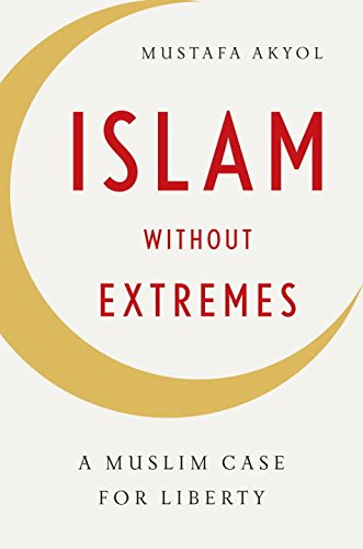 Cover of Islam without Extremes: A Muslim Case for Liberty