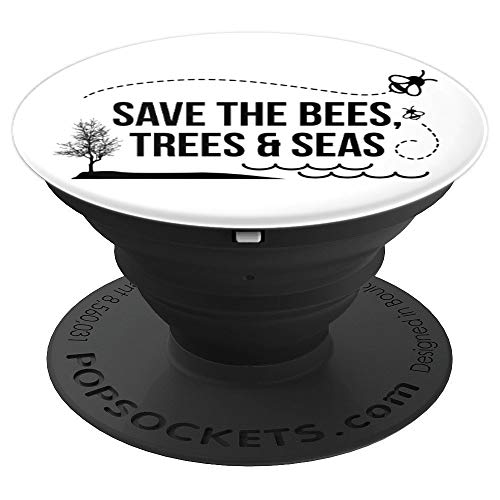 Earth Day Save the Bees Trees Seas - PopSockets Grip and Stand for Phones and Tablets