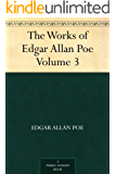 The Works of Edgar Allan Poe - Volume 3 (English Edition)