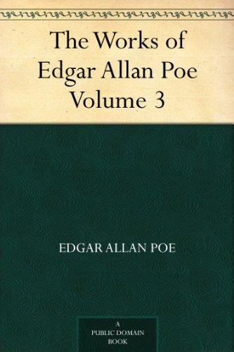 the works of edgar allan poe volume 3 in five volumes edgar