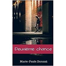 Deuxième chance (French Edition)