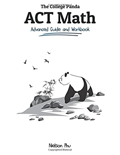 the college panda s act math advanced guide and workbook nielson rh amazon com Act Math Practice Act Math Section