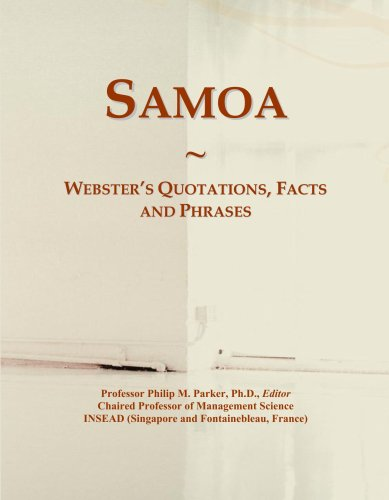 Samoa: Webster's Quotations, Facts and Phrases...