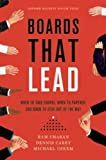 img - for Boards That Lead: When to Take Charge, When to Partner, and When to Stay Out of the Way book / textbook / text book