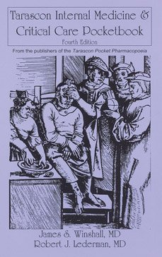 Tarascon Internal Medicine  &  Critical Care Pocketbook (Lederman's Internal Medicine & Critical Care Pocketguide)
