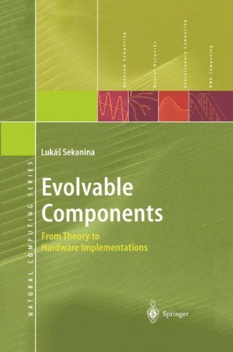 : From Theory to Hardware Implementations (Natural Computing Series) (Evolvable Systems)