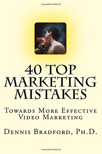 40 Top Marketing Mistakes: Towards More Effective Video Marketing ebook