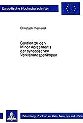 Studien zu den Minor Agreements der synoptischen Verklärungsperikopen. Eine Untersuchung der literaturkritischen Relevanz der gemeinsamen Abweichungen ... von Markus 9.2-10 für die synoptische Frage