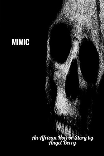 Search : MIMIC: An African Horror Story