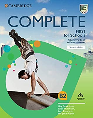 Complete First for Schools Students Book without Answers with Online Practice: Amazon.es: Brook-Hart, Guy, Hutchison, Susan, Passmore, Lucy, Uddin, Jishan: Libros