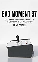 Evo Moment 37: One of the most famous moments in competitive gaming history