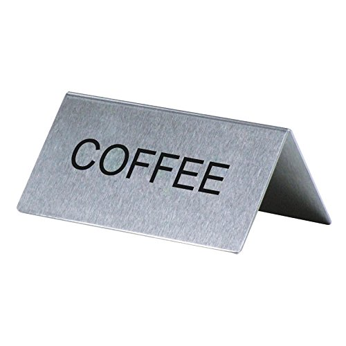 Coffee'' Table Tent Sign Stainless Steel 3'' x 1 1/2''