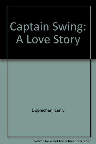Captain Swing by Larry Duplechan (1993-10-04)