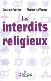Les interdits religieux par Caroline Fourest
