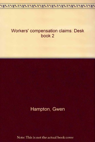 Workers' compensation claims: Desk book 2