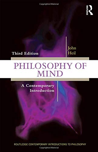 Philosophy of Mind: A Contemporary Introduction (Routledge Contemporary Introductions to Philosophy)