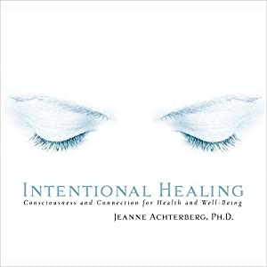 Intentional Healing Audiobook