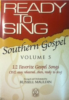 Ready to Sing Southern Gospel: 12 Favorite Gospel Songs (Ready to Sing (Songbooks))