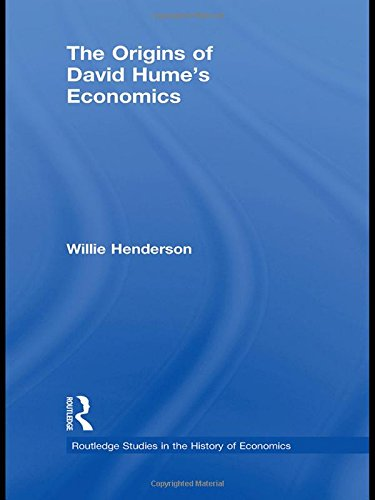 The Origins of David Hume's Economics (Routledge Studies in the History of Economics)