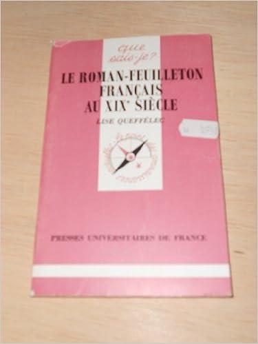 Le Roman-feuilleton français au XIXe siècle epub pdf