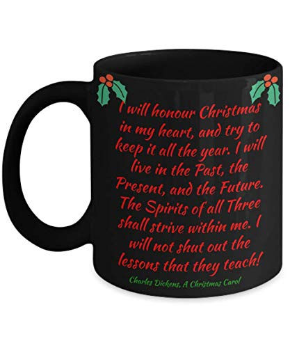 Inspirational Christmas Mug Gift Ebeneezer Scrooge Quote from A Christmas Carol Black Ceramic Coffee Cup]()