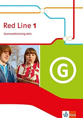 Red Line 1: Grammatiktraining aktiv Klasse 6 (Red Line. Ausgabe ab 2014) Taschenbuch – 1. September 2014 Frank Haß Klett 3125488117 Schulbücher