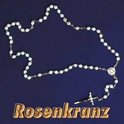 Rosenkranz: Das bekannteste christliche Meditationsgebet mit allen vier Gesätzen