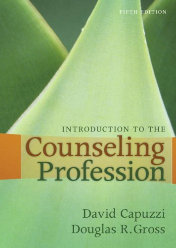 Introduction to the Counseling Profession (5th Edition)