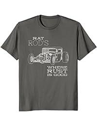 Rat Rod's Where Rust is Good T Shirt