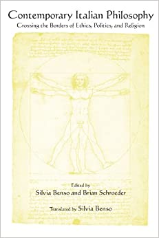 Book Contemporary Italian Philosophy: Crossing the Borders of Ethics, Politics, and Religion (Suny Series in Contemporary Italian Philosophy)