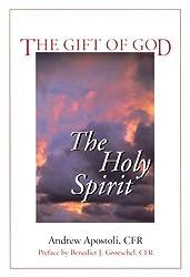The Gift of God: The Holy Spirit