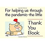 the little Thank You Book: for helping us through the pandemic