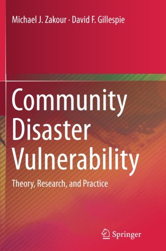 Community Disaster Vulnerability: Theory, Research, and Practice