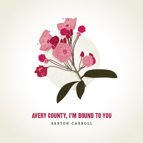 - Avery County, I'm Bound to You