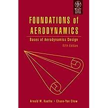 FOUNDATIONS OF AERODYNAMICS: BASES OF AERODYNAMICS DESIGN, 5TH EDITION