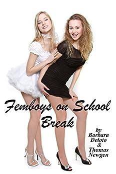 Femboys on School Break: A First Time LGBT Romance by [Deloto, Barbara, Newgen, Thomas]