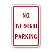 """Tapco RT-19M Engineer Grade Prismatic Rectangular Restrictive Sign, Legend """"NO OVERNIGHT PARKING"""", 12"""" Width x 18"""" Height, Aluminum, Red on White"""
