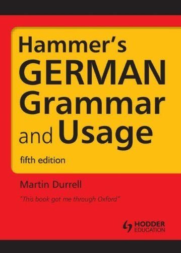 Hammer's German Grammar and Usage; Fifth Edition: Volume 1 (HRG)